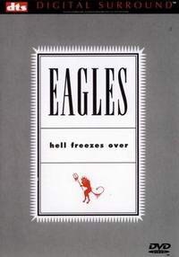 "Eagles ""Hell Freezes Over"" - Live"